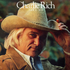 Take Me - Charlie Rich