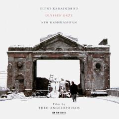Karaindrou: Ulysses' Gaze (オリジナルサウンドトラック) - Kim Kashkashian
