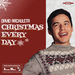 Christmas Every Day (Single) - David Archuleta