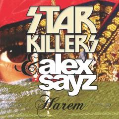 Harem - Starkillers, Alex Sayz