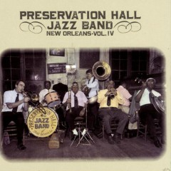 New Orleans, Vol. 4 - Preservation Hall Jazz Band