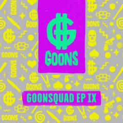 GOONSquad EP IX - Various Artists