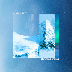heavy snow - Christian French