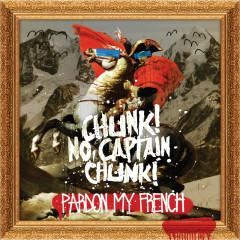 Pardon My French - Chunk! No, Captain Chunk!