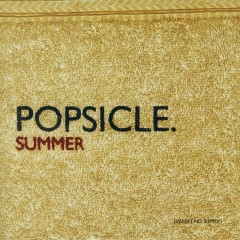 Summer (Weekend Remix) - Popsicle