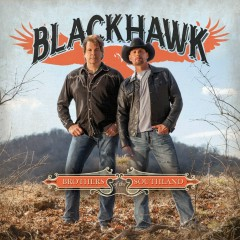 Brothers of the Southland (Special Edition) - Blackhawk