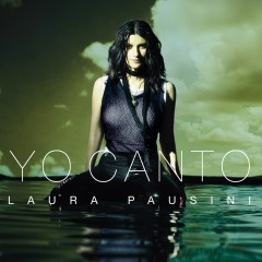 Yo canto - Laura Pausini