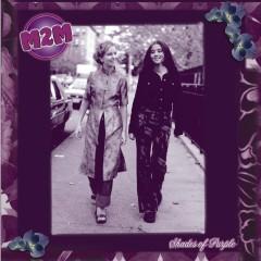 Shades Of Purple - M2M