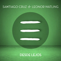 Desde Lejos - Santiago Cruz, Leonor Watling