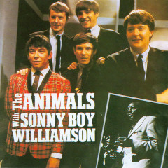 The Animals with Sonny Boy Williamson - The Animals, Sonny Boy Williamson