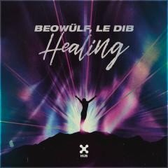 Healing (Single) - Beowülf, Le Dib