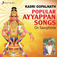 Popular Ayyappan Songs on Saxophone - Kadri Gopalnath