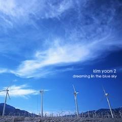 2집 Dreaming In The Blue Sky - Kim Yoon
