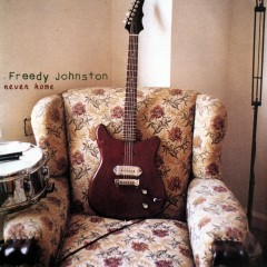never home - Freedy Johnston