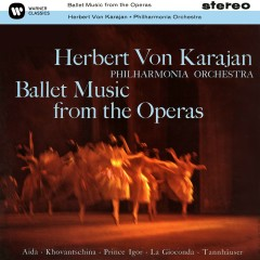 Ballet Music from the Operas - Herbert von Karajan