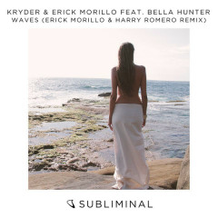 Waves (Erick Morillo & Harry Romero Remix) - Kryder, Erick Morillo