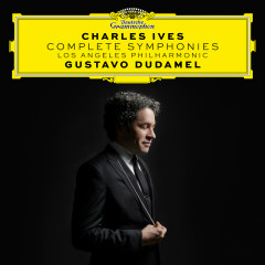 Charles Ives: Complete Symphonies - Los Angeles Philharmonic, Gustavo Dudamel