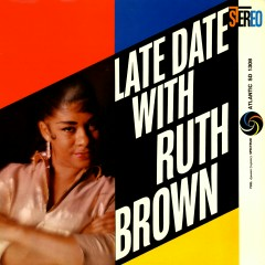 Late Date With Ruth Brown - Ruth Brown
