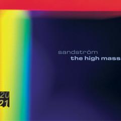 Sandström: High Mass / Lidholm: Kontakion - Gewandhausorchester Leipzig, Herbert Blomstedt