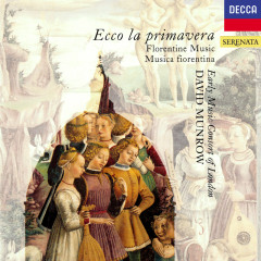 Ecco la Primavera - Florentine Music of the 14th Century - David Munrow, The Early Music Consort Of London