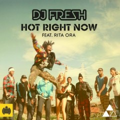 Hot Right Now (Remixes) - DJ Fresh,RITA ORA
