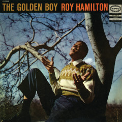 The Golden Boy - Roy Hamilton
