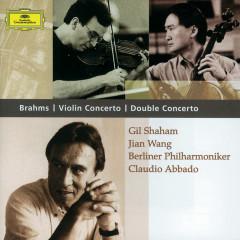 Brahms: Violin Concerto; Double Concerto - Gil Shaham, Jian Wang, Berliner Philharmoniker, Claudio Abbado