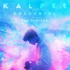 Colourful (The Remixes) - Kalpee