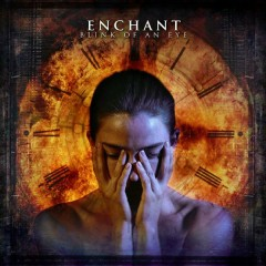 Blink of An Eye (Bonus track version) - Enchant