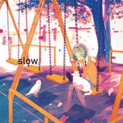 slow - QUADROPHENIA