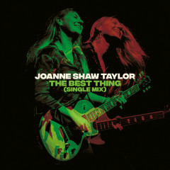 The Best Thing (Single Mix) - Joanne Shaw Taylor