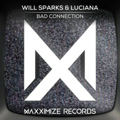 Bad Connection - Will Sparks, Luciana