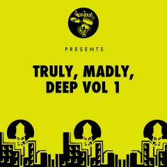 Truly, Madly, Deep - Vol 1 - Various Artists