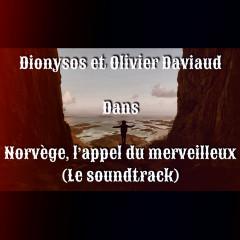 Norvège : l'appel du merveilleux - Dionysos, Olivier Daviaud
