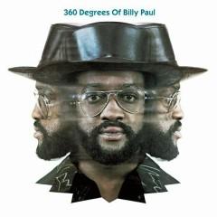 360 Degrees Of Billy Paul - Billy Paul