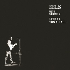 Live at Town Hall - Eels