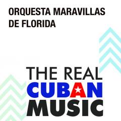 Maravillas de Florida (Remasterizado) - Orquesta Maravillas de Florida