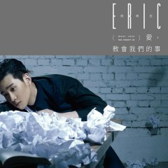 What Love Has Taught Us - Eric Chou
