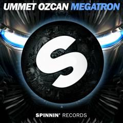 Megatron - Ummet Ozcan
