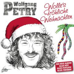 Wolles Fröhliche Weihnachten - Wolfgang Petry
