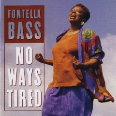 No Ways Tired - Fontella Bass