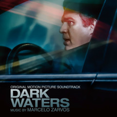 Dark Waters (Original Motion Picture Soundtrack) - Marcelo Zarvos