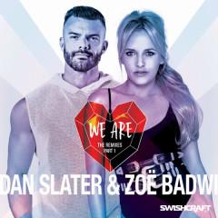 We Are (Remix EP 1) - Dan Slater, Zoë Badwi