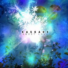 Sweet Love - Kaskade