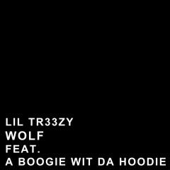 Wolf - Lil Tr33zy, A Boogie Wit Da Hoodie