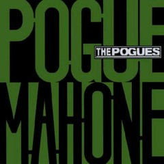 Pogue Mahone (Expanded Edition) - The Pogues
