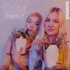 Take Away (Single)