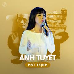 Ánh Tuyết Hát Trịnh - Ánh Tuyết