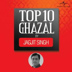 Top 10 Ghazal By Jagjit Singh - Jagjit Singh