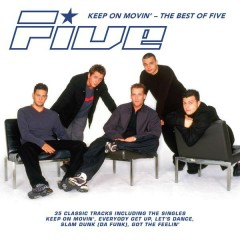 Keep on Movin': The Best of Five - Five